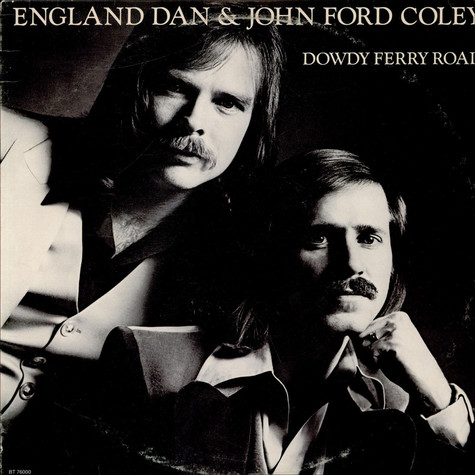 England Dan & John Ford Coley - Dowdy Ferry Road