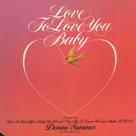 Donna Summer - Love To Love You Baby / Try Me, I Know We Can Make It