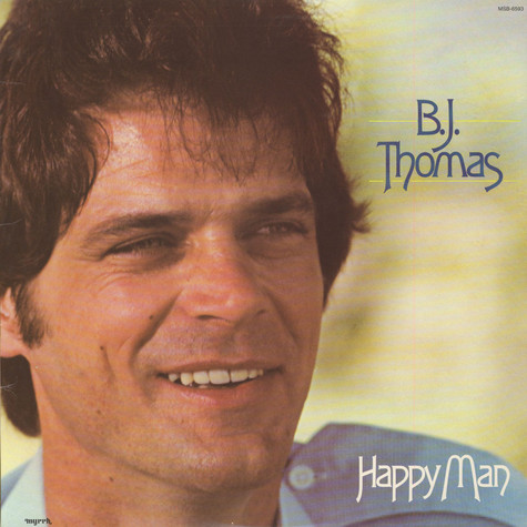 B.J. Thomas - Happy Man