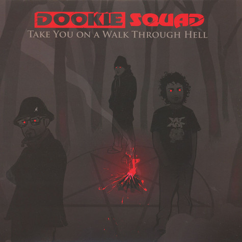 Dookie Squad - Take You On A Walk Through Hell