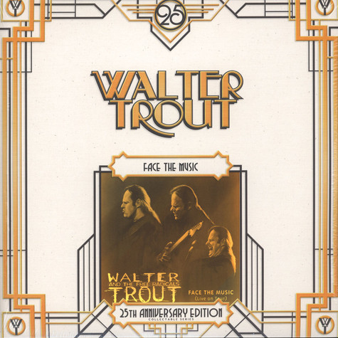 Walter Trout - Face The Music - 25th Anniversary Series