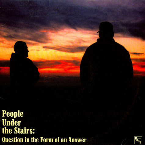 People Under The Stairs - Question In The Form Of An Answer