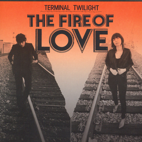 Terminal Twilight - The Fire Of Love