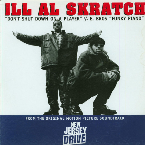 Ill Al Skratch / E Bros - Don't Shut Down On A Player / Funky Piano
