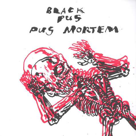 Black Pus - Pus Mortem
