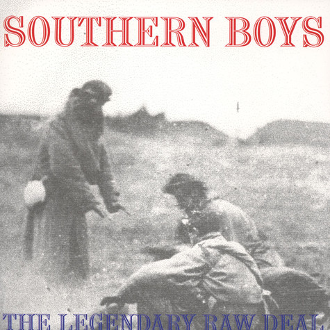 Legendary Raw Deal - Southern Boys