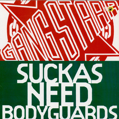 Gang Starr - Suckas Need Bodyguards / The ? Remainz