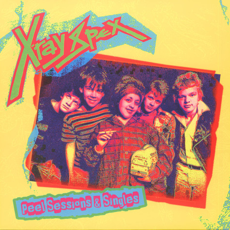 X-Ray Spex - Peel Sessions & Singles