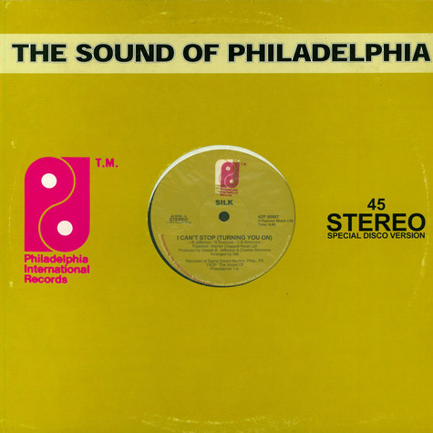 Silk / Philadelphia International All Stars - I Can't Stop (Turning You On) / Let's Clean Up The Ghetto