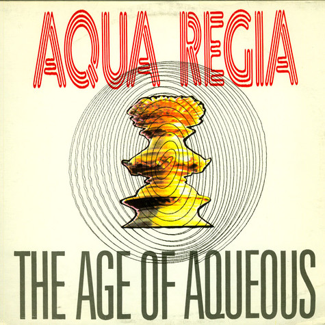 Aqua Regia - The Age Of Aqueous