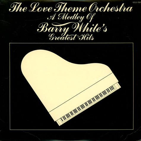 Love Theme Orchestra, The - A Medley Of Barry White's Greatest Hits