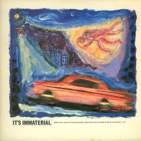 It's Immaterial - Driving Away From Home (Wicked Weather For Walking)