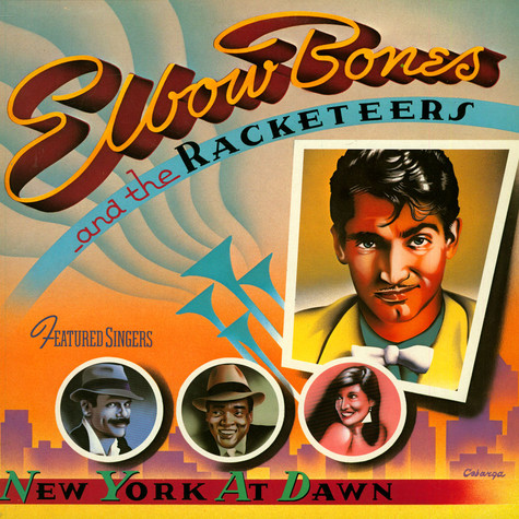 Elbow Bones And The Racketeers - New York At Dawn