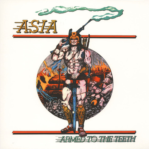 Asia - Armed To The Teeth