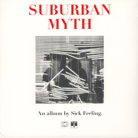 Sick Feeling - Suburban Myth Black Vinyl Edition