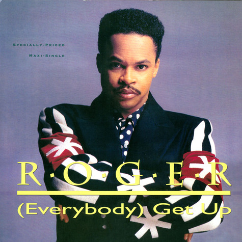 Roger Troutman - (Everybody) Get Up