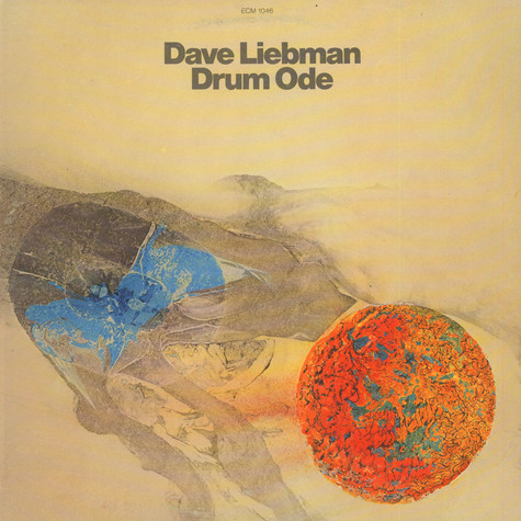 David Liebman - Drum Ode