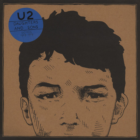 U2 - Daughters And Sons Demos 1978-79