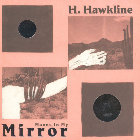 H Hawkline - Moons In My Mirror