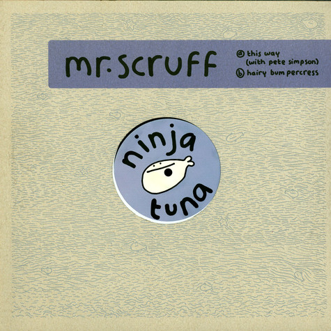 Mr. Scruff - This Way & Hairy Bumpercress feat. Pete Simpson