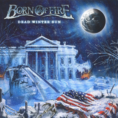 Born Of Fire - Dead Winter Sun (Ltd. Vinyl)