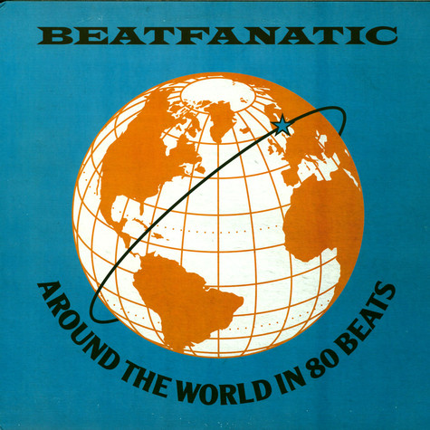 Beatfanatic - Around The World In 80 Beats