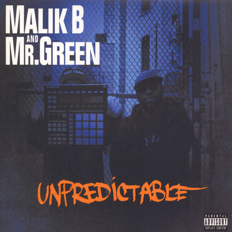 Malik B & Mr. Green - Unpredictable