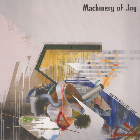 Machinery Of Joy - On The Verge Of Sleep