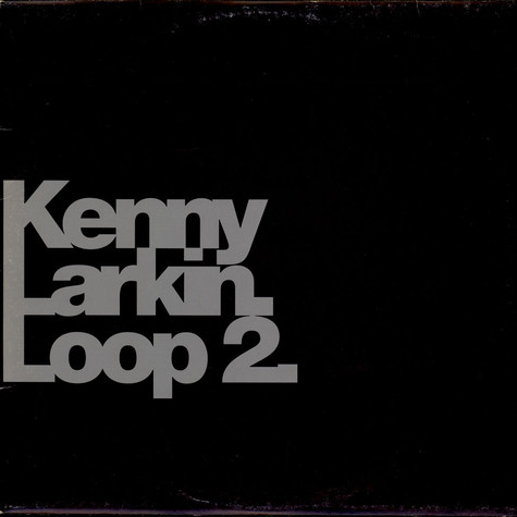 Kenny Larkin - Loop 2