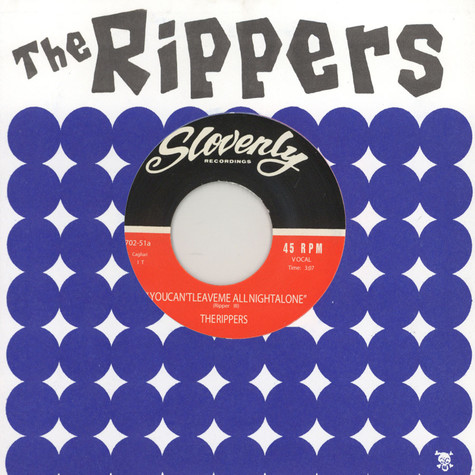 Rippers - You Can't Leave Me All Night Alone