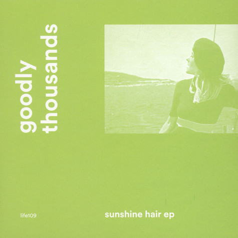 Goodly Thousands - Sunshine Hair EP