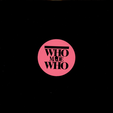 WhoMadeWho - Out The Door (In Flagranti Remix)