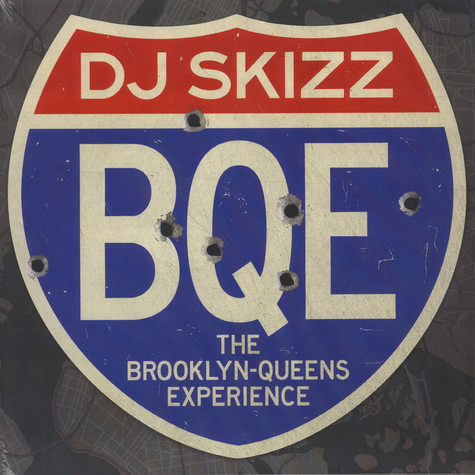 DJ Skizz - BQE: The Brooklyn-Queens Experience