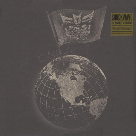 Shockwave - The World Is Ours: The Complete Recordings