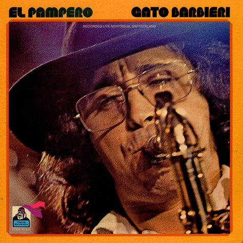 Gato Barbieri - El Pampero