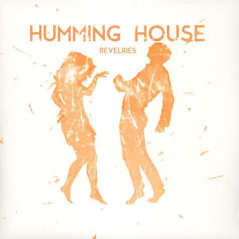 Humming House - Revelries
