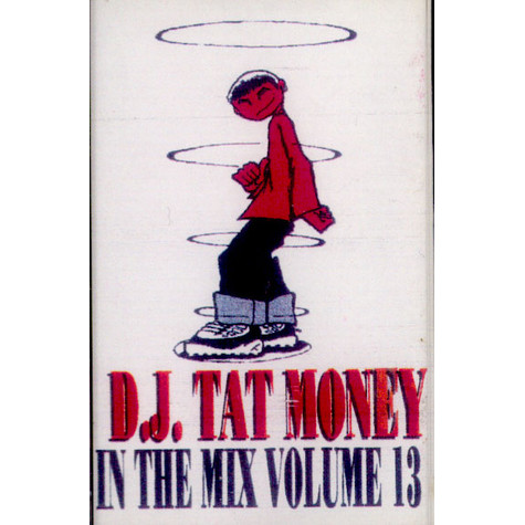 DJ Tat Money - In The Mix Volume 13