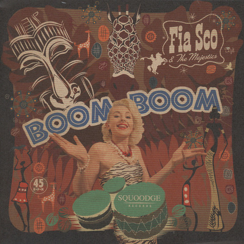 Fia Sco & The Majestics - Boom Boom / Garbage Black Vinyl Edition