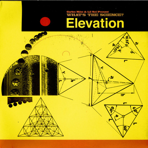 Carlos Niño & Lil' Sci Present What's The Science? - Elevation