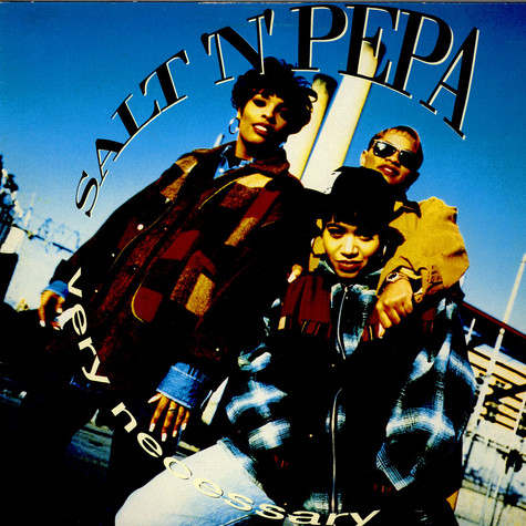 Salt 'N' Pepa - Very Necessary