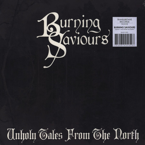 Burning Saviours - Unholy Tales From The North Black Vinyl Edition