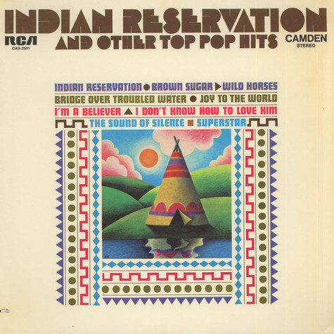 V.A. - Indian Reservation And Other Top Pop Hits