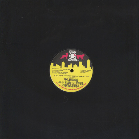 Tom C. James And Fist-O-Funk Orchestra, The - Get Up On Your Feet (Keep On Dancin)
