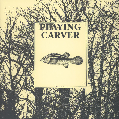 Playing Carver - Leave The Door Open