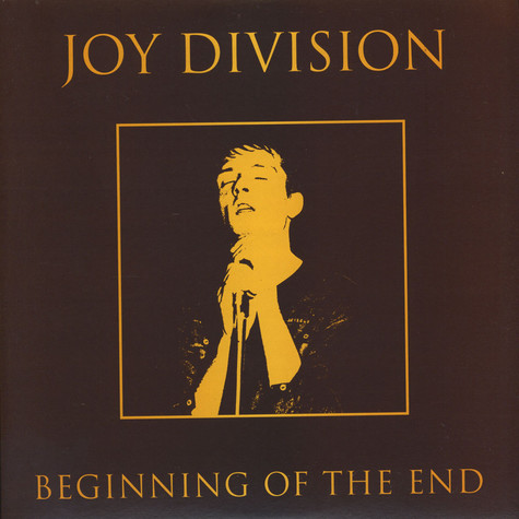 Joy Division - Beginning Of The End