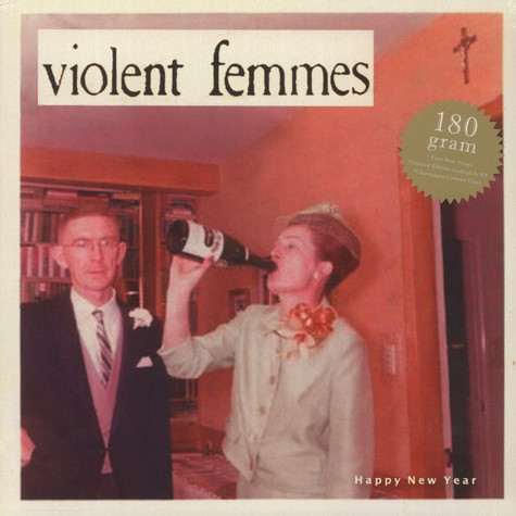 Violent Femmes - Happy New Year