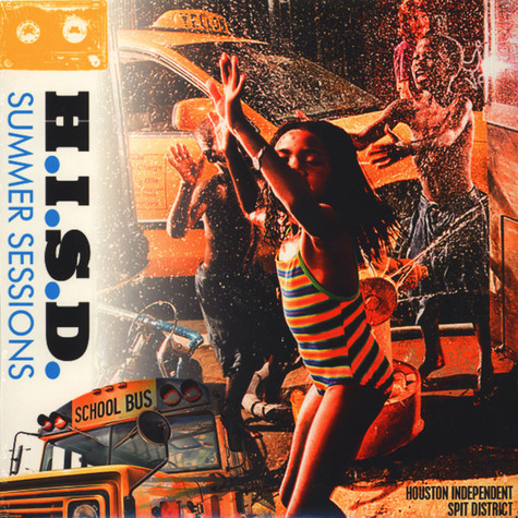 H.I.S.D. (Hueston Independent Spit District) - Summer Sessions Yellow Vinyl Edition