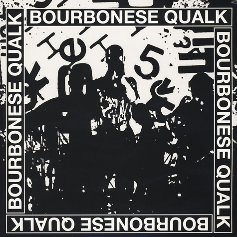 Bourbonese Qualk - Bourbonese Qualk 1983-1987