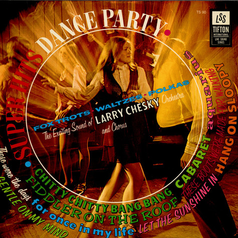 Larry Chesky And His Orchestra - Super Hits Dance Party