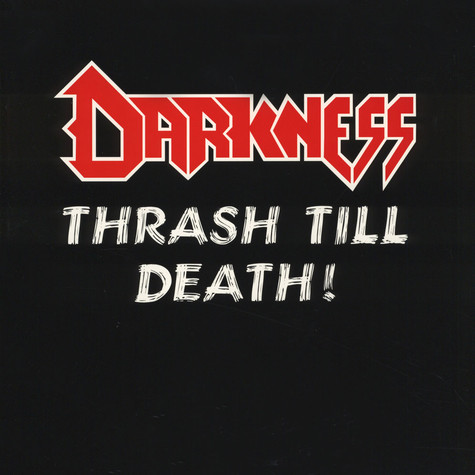 Darkness - Thrash Till Death Black Vinyl Edition
